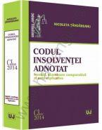 Codul insolventei adnotat | Noutati, examinare comparativa si note explicative