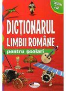 DICTIONARUL LIMBII ROMANE PENTRU SCOLARI CLASELE 1-4