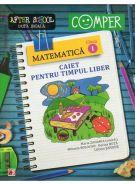 Matematica - Caiet pentru timpul liber - CLASA 1