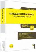 Taxele judiciare de timbru. Alte taxe, tarife si onorarii. Legislatie consolidata: 5 ianuarie 2015.