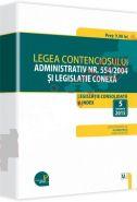 Legea contenciosului administrativ nr. 554/2004 si legislatie conexa. Legislatie consolidata: 5 ianuarie 2015