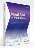 Noul Cod al insolventei adnotat cu doctrina, jurisprudenta si explicatii | Autor: Viorel Terzea
