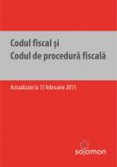 Codul fiscal si Codul de procedura fiscala | Actualizare: 15 februarie 2015