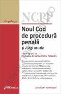 Noul Cod de procedura penala si 7 legi uzuale | Actualizare: 5 martie 2015 | Editie ingrijita de Carmen Silvia Paraschiv