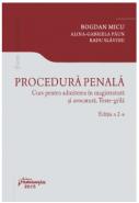 Procedura penala. Curs pentru admiterea in magistratura si avocatura. Teste grila | Editia 2, 2015