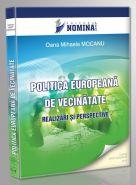 Politica Europeana de Vecinatate. Realizari si perspective (Carte de: Oana Mihaela Mocanu)