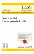 Noul si vechiul Cod de procedura civila (Actualizare: 10.03.2013) | Coordonator: Viorel Mihai Ciobanu