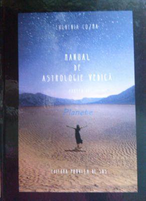 Manual de astrologie vedica. Planete. Partea II | Autor: Evghenia Cozma