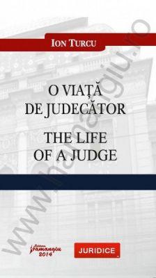 O viata de judecator. The life of a judge | Autor: Ion Turcu