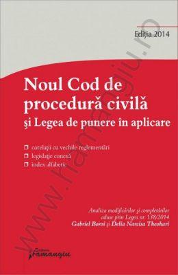 Noul Cod de procedura civila. Legea de punere in aplicare | Actualizare: 20 octombrie 2014