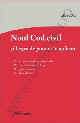 Noul Cod civil si Legea de punere in aplicare | Actualizare: 26 ianuarie 2015