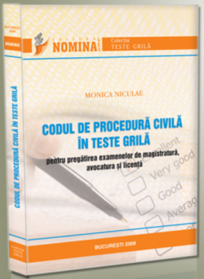Codul de procedura civila in teste grila (Carte de: Monica Niculae)