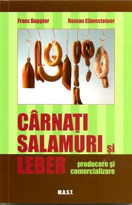 Carnati, salamuri si leber | Producere si comercializare | Autori: F. Doppler, R. Eibensteiner