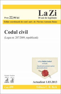Codul civil 2013   Coordonator: Baias Flavius-Antoniu    Actualizat la data de 1.03.2013