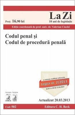 Codul penal si Codul de procedura penala | Actualizat la 20.03.2013