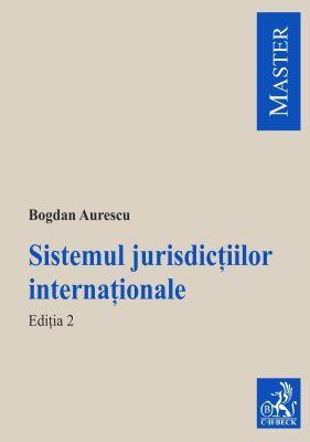 Sistemul jurisdictiilor internationale | Autor: Aurescu Bogdan