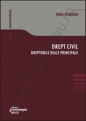 Drept civil: Drepturile reale principale | Autor: Irina Sferdian