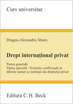 Drept international privat. Partea generala. Partea speciala | Autor: Sitaru Dragos-Alexandru