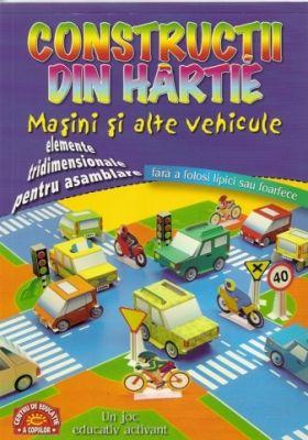 Constructii din hartie. Masini si alte vehicule (joc educativ activant) | Autor: Nick Robinson