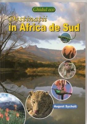 Destinatii in Africa de Sud. Ecoghid | Autor: August Sycholt