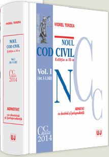 Noul Cod civil. Vol. I. (Art. 1-1163) | Adnotat cu doctrina si jurisprudenta | Editia a 2-a | Autor: Viorel Terzea