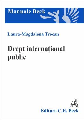 Drept international public | Autor:Magdalena Laura Trocan