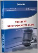 Tratat de drept procesual penal. Partea generala (Carte de: Th. Mrejeru, B. Mrejeru)