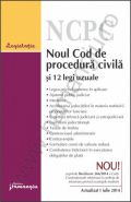 Noul Cod de procedura civila si 12 legi uzuale | Actualizare: 1 iulie 2014, editia a 4-a revazuta