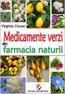 Medicamente verzi din farmacia naturii | Autor: Virginia Ciocan