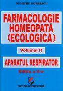 Farmacologie homeopata (ecologica) | Aparatul respirator: Volumul II | Autor: Dumitru Dobrescu