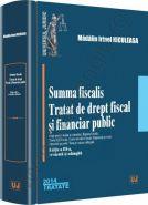 Summa fiscalis. Tratat de drept fiscal si financiar public, Editia a III-a | Autor: Madalin Irinel Niculeasa