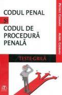 Codul penal si Codul de procedura penala. TESTE GRILA | 2014