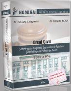 Drept Civil. Sinteze pentru Pregatirea Examenelor de Admitere si Definitivare in Profesia de Avocat, 2014-2015