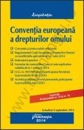 Conventia europeana a drepturilor omului - actualizata 4 septembrie 2014