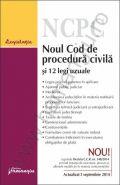 Noul Cod de procedura civila si 12 legi uzuale | Actualizare: 3 septembrie 2014