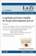 Legislatia privind relatiile de drept international privat | Actualizare: 10.10.2014