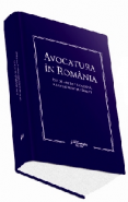Avocatura in Romania – 150 de ani in linia intai a luptei pentru Drept