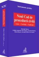 Noul Cod de procedura civila. Note. Corelatii. Explicatii (C.H. Beck)
