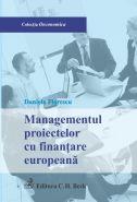 Managementul proiectelor cu finantare europeana | Autor: Daniela Florescu