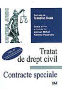 Tratat de drept civil. Contracte speciale | Autor: Francisc Deak | Vol. III - Comodatul-Imprumutul de consumatie-Depozitul-Societatea civila-Tranzactia-Donatia)