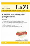 Codul de procedura civila si legile conexe | Editie coordonata de Flavius-Antoniu Baias | Actualizat la data: 10.09.2012