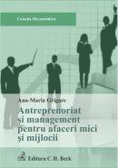 Antreprenoriat si management pentru afaceri mici si mijlocii | Autor: Grigore Ana Maria