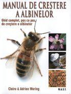 Manual de crestere a albinelor | Ghid complet, pas cu pas, de crestere a albinelor | Editura MAST