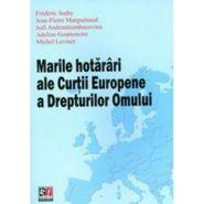 Marile hotarari ale Curtii Europene a Drepturilor Omului (2012) | Autori: J. ANDRIANTSIMBAZOVINA, A. GOUTTENOIRE, M. LEVINET, J.P. MARGUENAUD, F. SUDRE