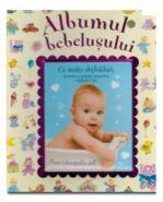 Albumul bebelusului (Carte de la Editura Girasol)