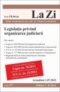 Legislatia privind organizarea judiciara (actualizare: 01.07.2012) | Coordonator: Briciu Traian-Cornel