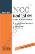 Noul Cod civil si Legea de punere in aplicare | Corespondenta cu reglementarile anterioare, legislatie conexa si index alfabetic, actualizat 20 ianuarie 2013