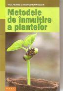 Metodele de inmultire a plantelor (Ex.: arbori, plante perene, flori de gradina, legume)