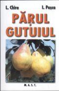 Parul si Gutuiul | Editura M.A.S.T. | Autori: L. Chira, I. Pasca