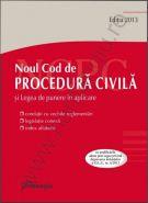 Noul Cod de procedura civila. Legea de punere in aplicare 2013